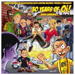 Various - 30 Years Of Oi! ...Never Surrender... Album