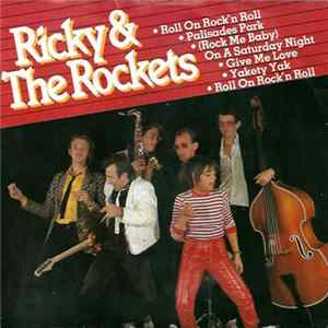 Ricky & The Rockets - Roll On Rock'n Roll Album