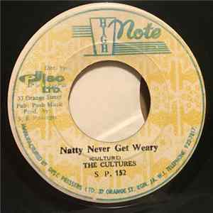 The Cultures / The Revolutionaries - Natty Never Get Weary / Natty Dub Album