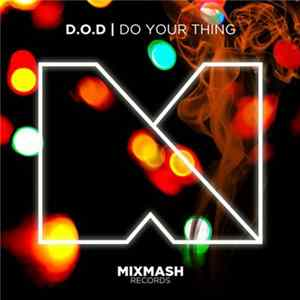 D.O.D - Do Your Thing Album