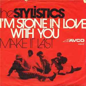 The Stylistics - I'm Stone In Love With You Album