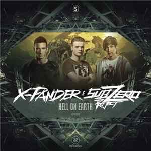 X-Pander & Sub Zero Project - Hell On Earth Album
