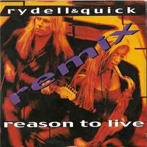 Rydell & Quick - Reason To Live (Remix) Album