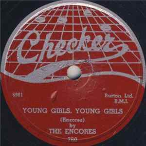 The Encores - When I Look At You / Young Girls, Young Girls Album