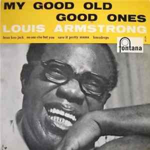 Louis Armstrong - My Good Old Good Ones Album