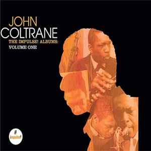 John Coltrane - The Impulse! Albums: Volume One Album