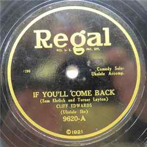 Cliff Edwards - If You'll Come Back / Where The Lazy Daisies Grow Album