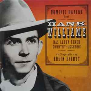 Various - Dominic Raacke liest Hank Williams - Das Leben Einer Country-Legende Album