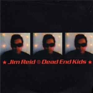 Jim Reid - Dead End Kids Album