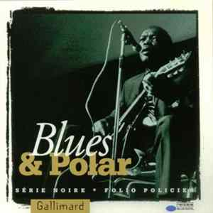 Various - Blues & Polar Album