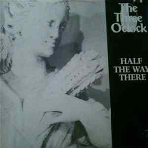 The Three O'Clock - Half The Way There Album