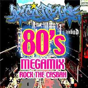 DJ Spinbad - Rocks The Casbah (The 80's Megamix) Album