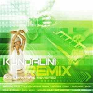 Various - Kundalini Remix: Yoga Mantras Revisited Album