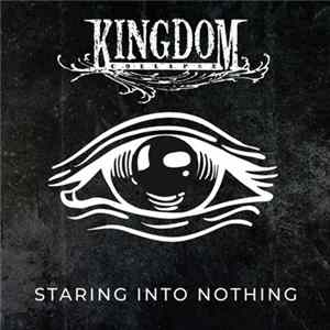 Kingdom Collapse - Staring Into Nothing Album