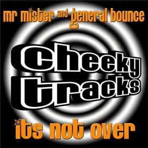 Mr Mister And General Bounce - Its Not Over Album