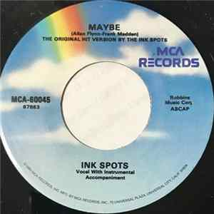 Ink Spots - Maybe / We Three (My Echo, My Shadow And Me) Album
