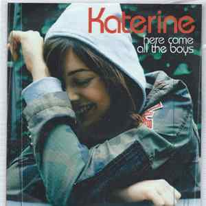 Katerine - Here Come All The Boys Album