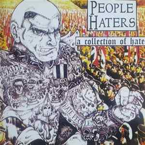 People Haters - A Collection Of Hate Album