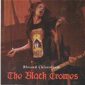 The Black Crowes - Blessed Chloroform Album