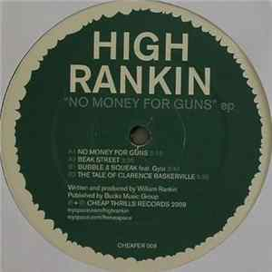 High Rankin - No Money For Guns EP Album