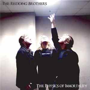 The Redding Brothers - The Physics Of Immortality Album