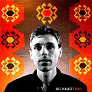 Joel Plaskett - Three Album