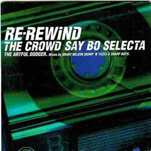 The Artful Dodger - Re-Rewind The Crowd Say Bo Selecta Album