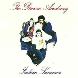 The Dream Academy - Indian Summer Album
