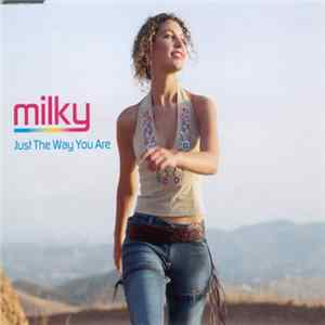 Milky - Just The Way You Are Album