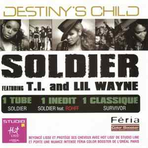 Destiny's Child Featuring T.I. And Lil Wayne - Soldier Album