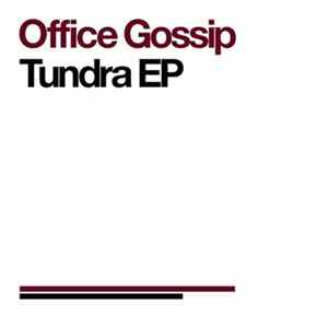 Office Gossip - Tundra EP Album