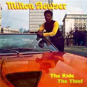 Milton Bowser - The Ride / The Thief Album