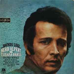 Herb Alpert & The Tijuana Brass - Sounds Like...Herb Alpert & The Tijuana Brass Album