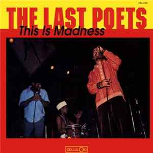 The Last Poets - This Is Madness Album