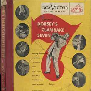 Tommy Dorsey And His Clambake Seven - Tommy Dorsey And His Clambake Seven Album