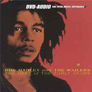 Bob Marley And The Wailers - The Best Of The Early Years Album