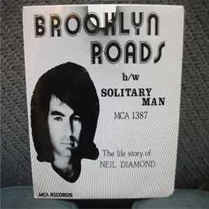 Neil Diamond - Brooklyn Roads / Solitary Man The Life Story Of Neil Diamond Album