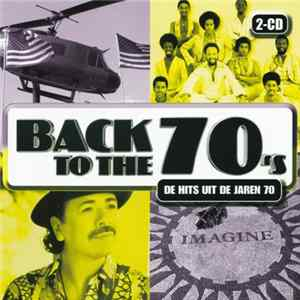 Various - Back To The 70's · De Hits Uit de Jaren 70 Album