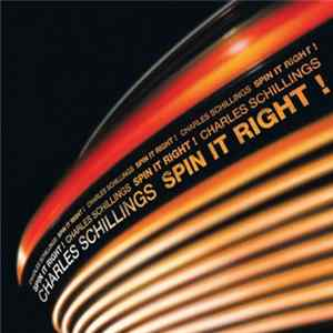 Charles Schillings - Spin It Right! EP Album