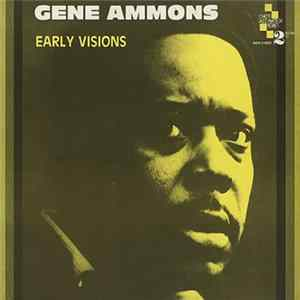 Gene Ammons - Early Visions Album
