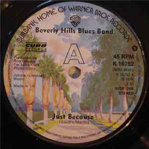 Beverly Hills Blues Band - Just Because Album