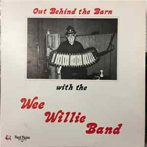 Wee Willie Band - Out Behind The Barn Album