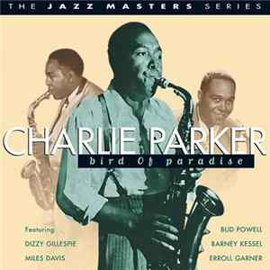 Charlie Parker - Bird Of Paradise Album