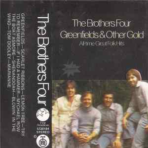 The Brothers Four - Greenfields & Other Gold (All-time Great Folk Hits) Album