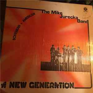 The Mike Jurecka Band - A New Generation Album