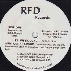 Ralph Dougal - Ralph Dougal Presents A New! Guitar Sound Album