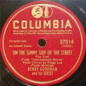 Benny Goodman And His Sextet - On The Sunny Side Of The Street / Serenade In Blue Album