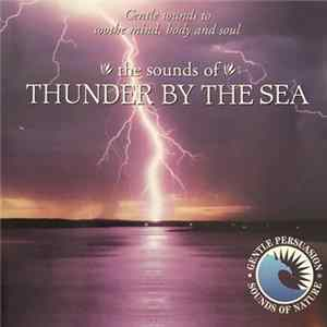 No Artist - The Sounds Of Thunder By The Sea Album