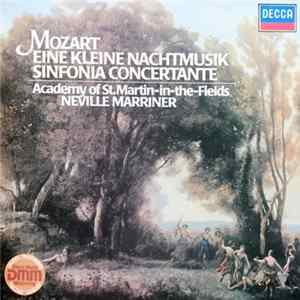 Mozart, Academy Of St. Martin-in-the-Fields, Neville Marriner - Eine Kleine Nachtmusik / Sinfonia Concertante Album